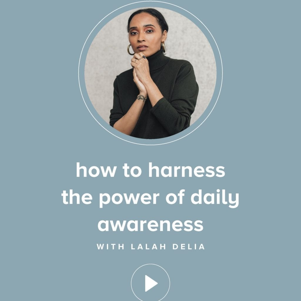 How to harness the power of daily awareness with Lalah Delia on the Feel Good Effect Podcast. #realfoodwholelife #feelgoodeffctpodcast #mindfulness #selfawareness #selfcare #vibratehigher #wellness