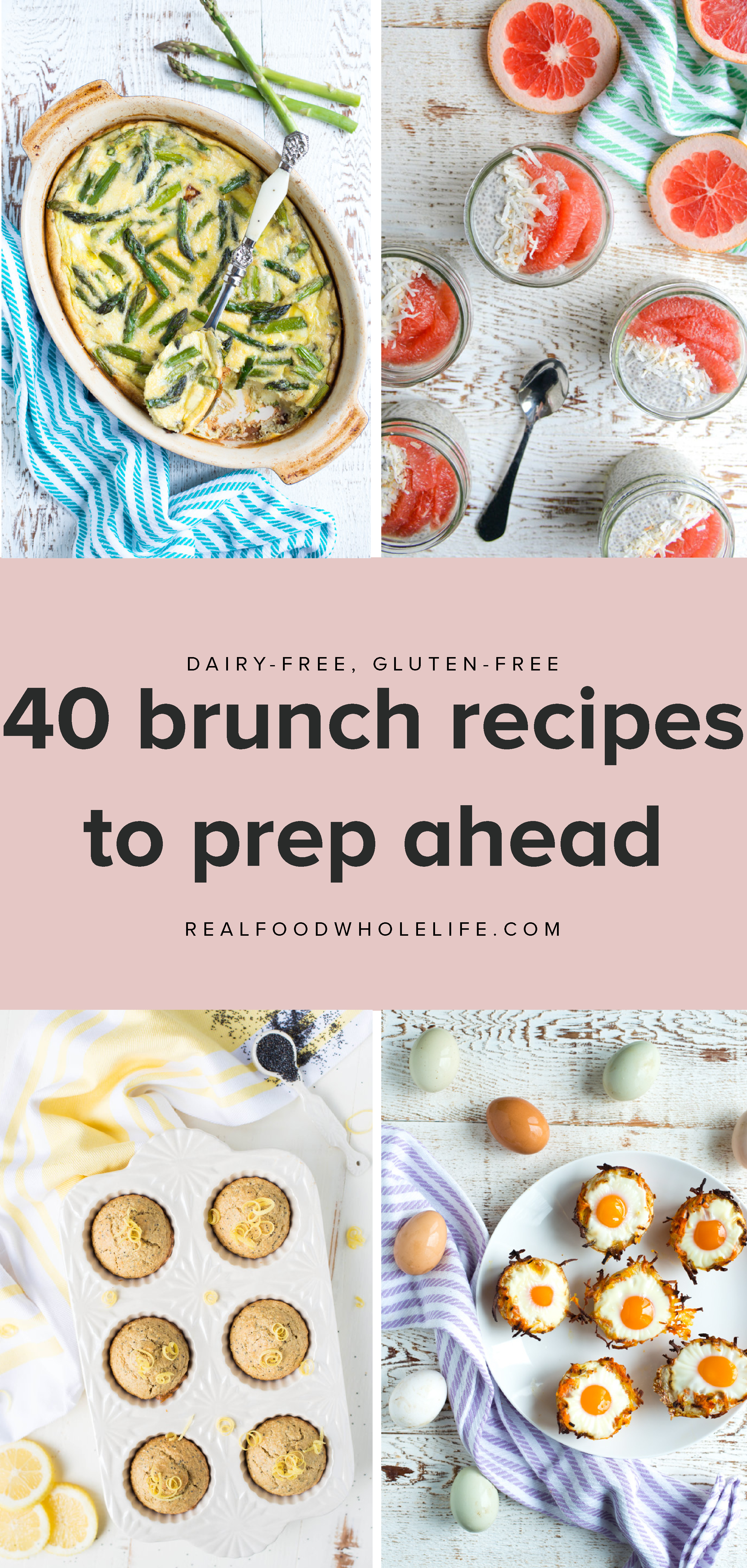 Simple Healthy Make Ahead Brunch Recipes Real Food Whole Life