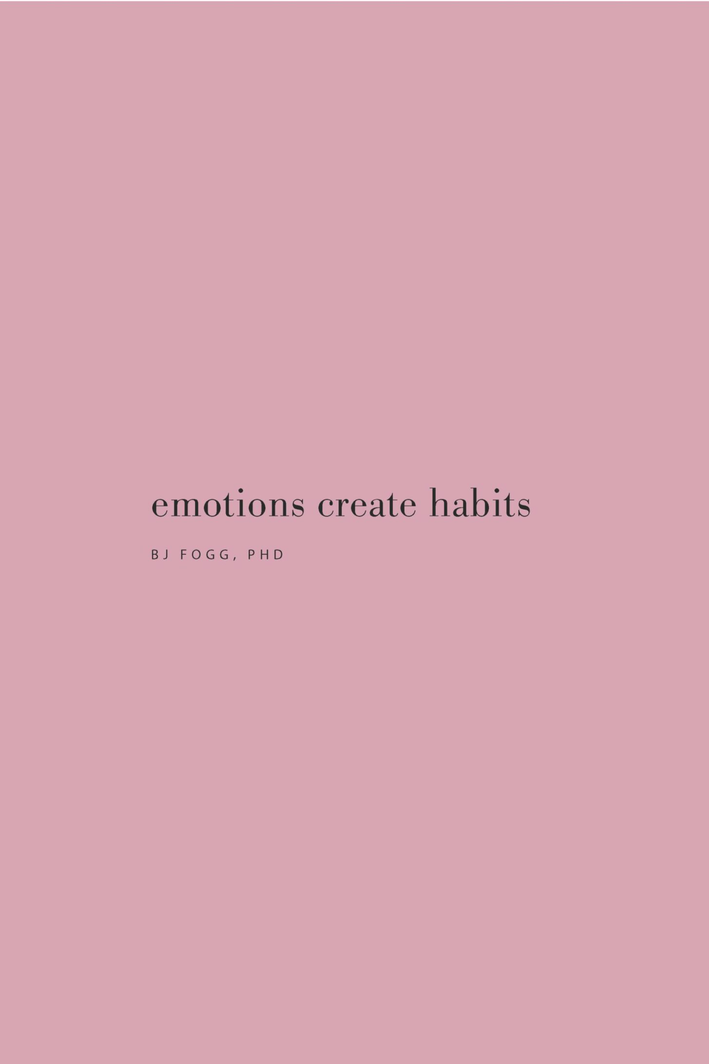 Quote on emotions creating habits by BJ Fogg, PhD on the Feel Good Effect Podcast. #realfoodwholelife #feelgoodeffectpodcast #habitformaitonquote #howtocreatehabits #healthyhabitsquote #dailyroutinequotes #habitquotes #routinequotes