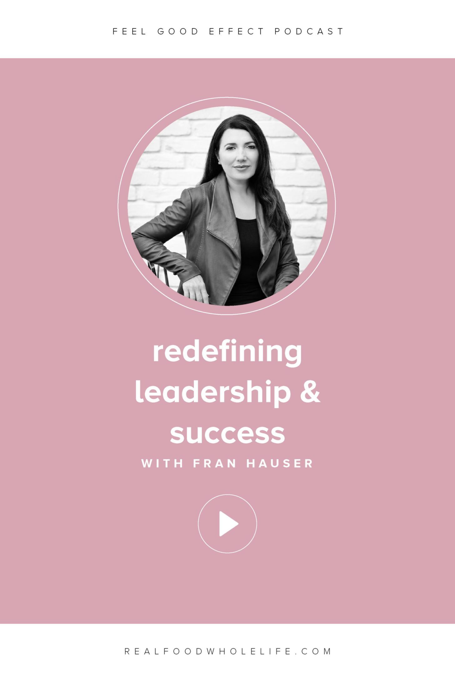 Image of Fran Hauser on the Feel Good Effect Podcast