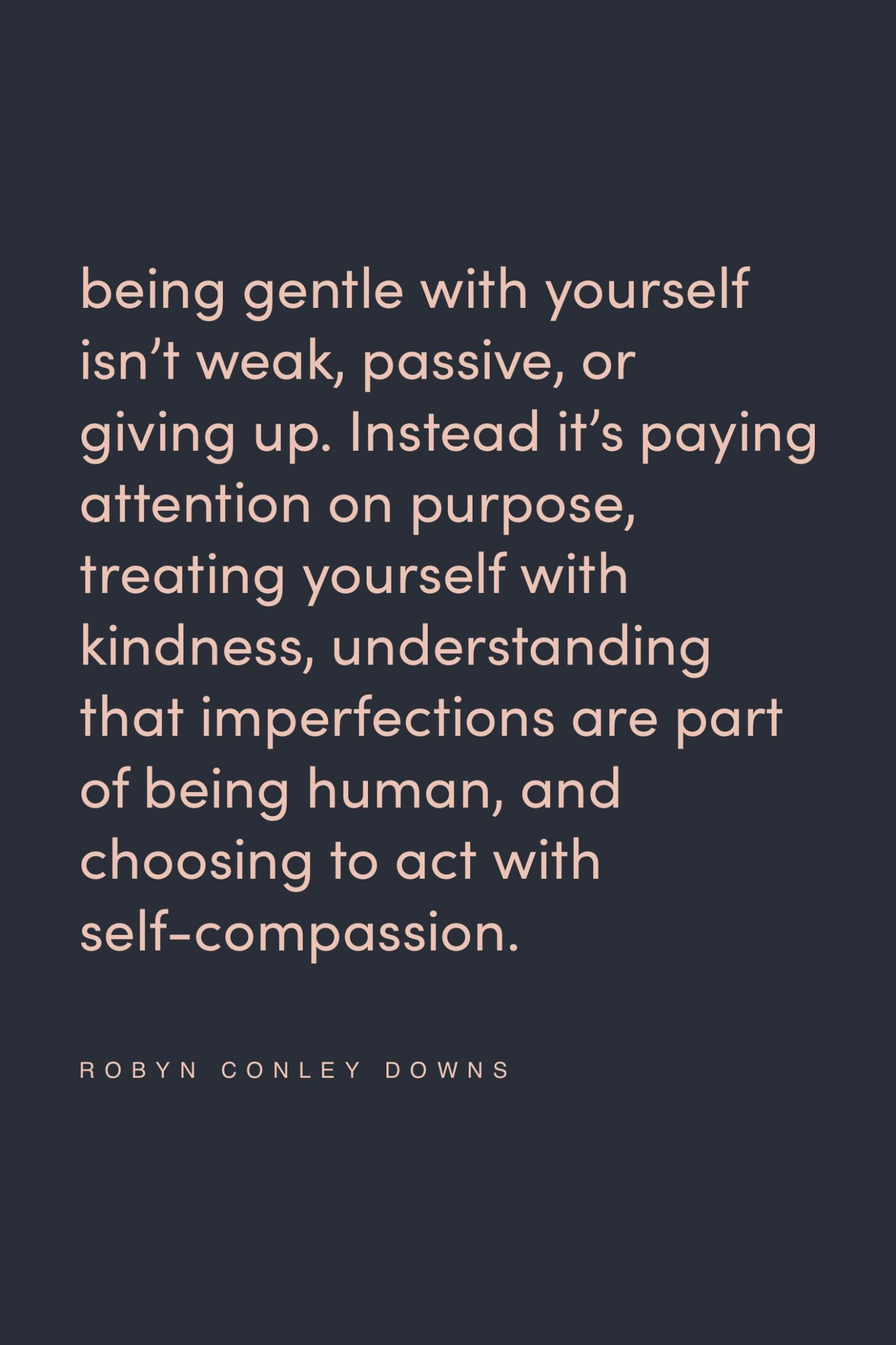 Quote on being gentle by Robyn Conley Downs on the Feel Good Effect Podcast #realfoodwholelife #feelgoodeffectpodcast #gentlemindset #healthandwellnesspodcast #selfcarequote #productivityquote #growthquote #positivityquote #selfcompassionquote #motivationalquote