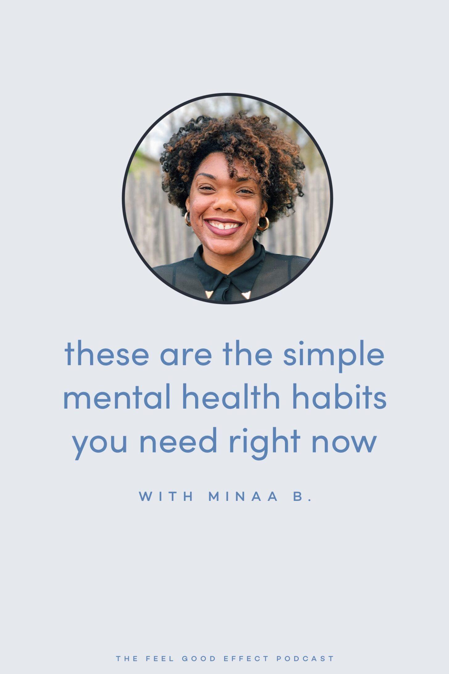 Simple-mental-health-habits-with-Minaa-B