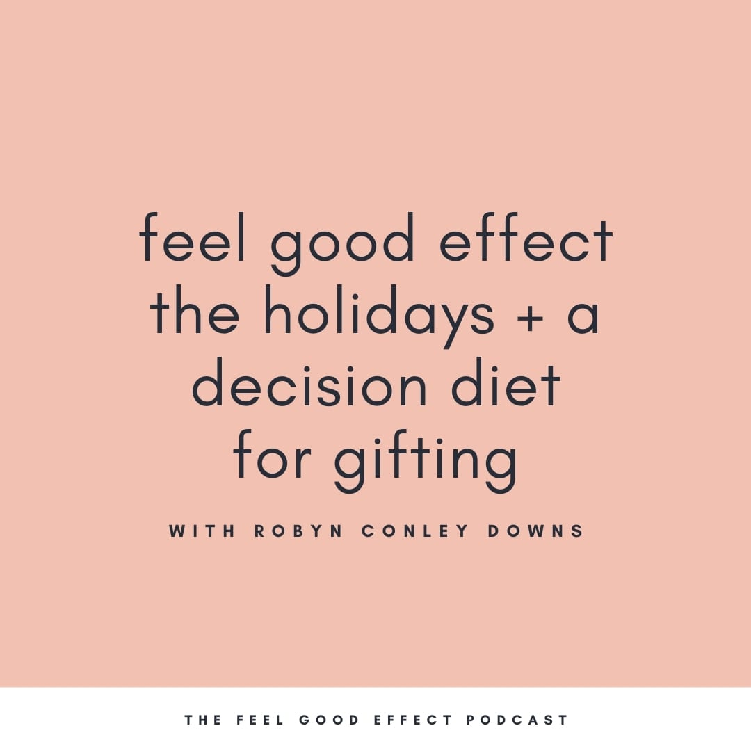 Feel_good_effect_the_holidays_and_a_decision_diet_for_gifting
