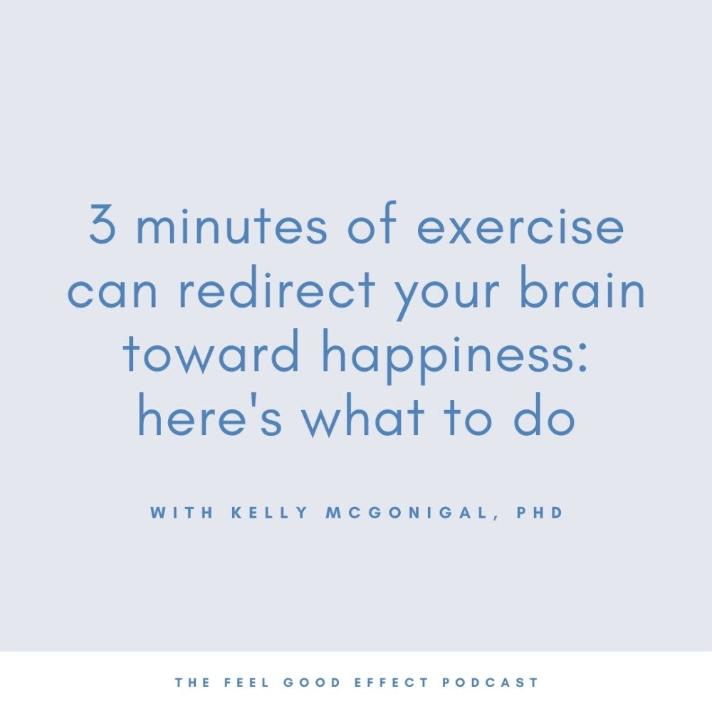 light blue background with blue text that reads exercise can redirect your brain toward happiness