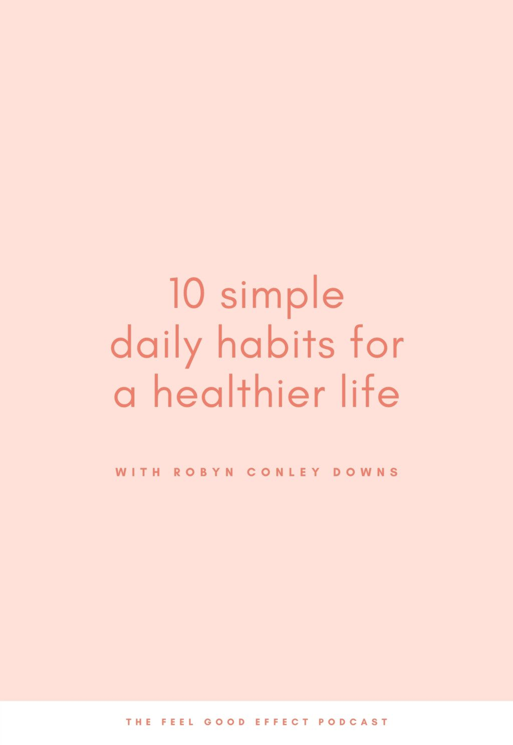 10 simple daily habits for a healthier life