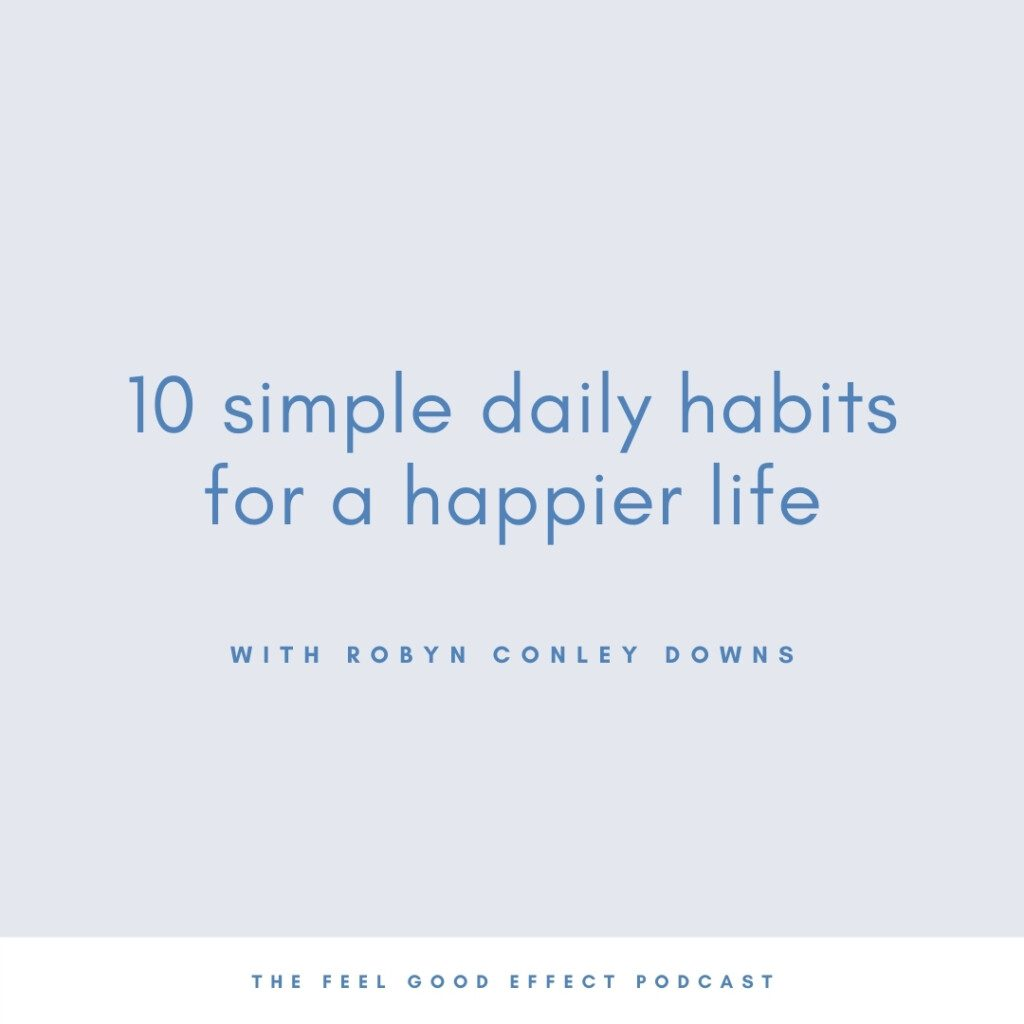 light blue background with royal blue text that reads10 simple daily habits for a happier life