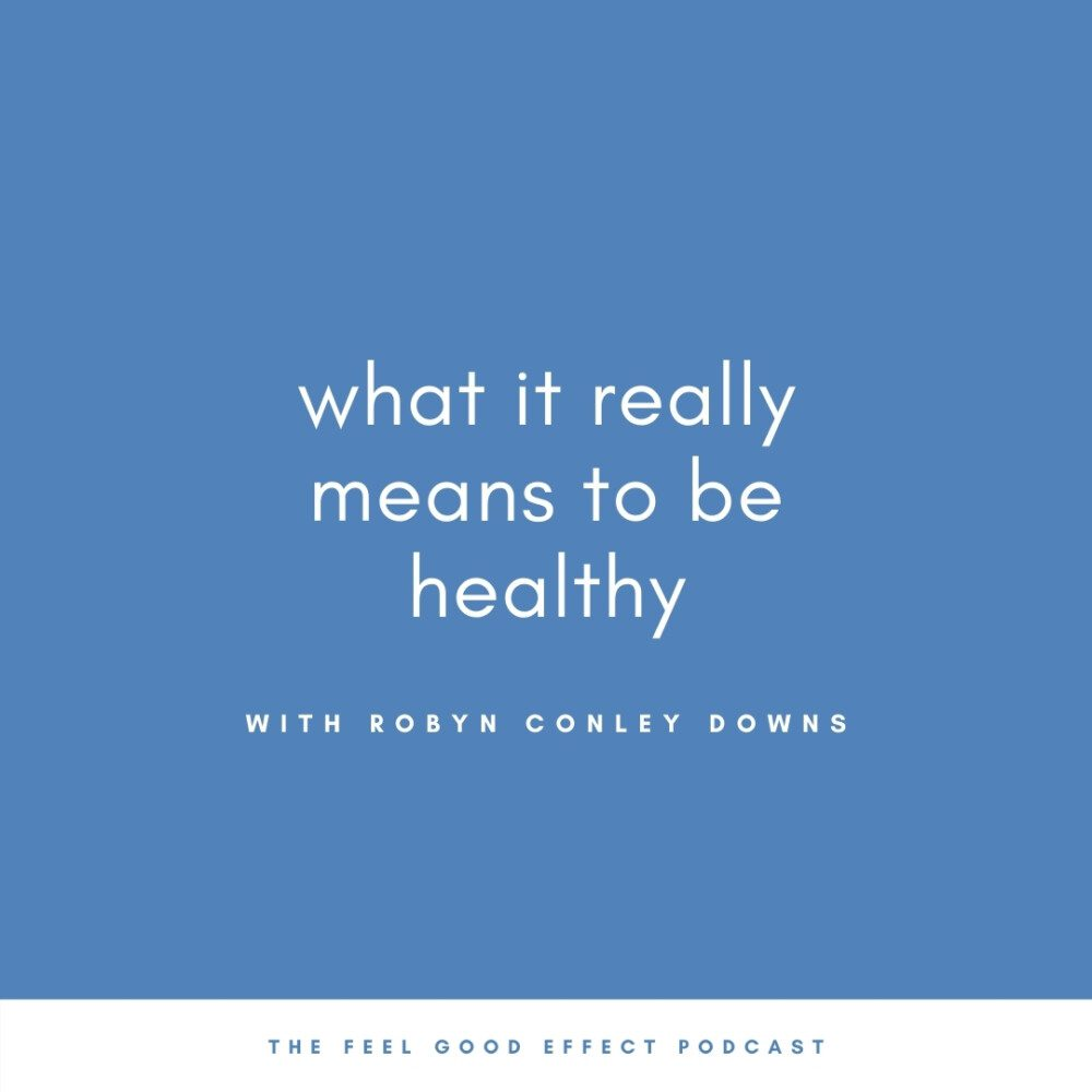 royal blue background with white text that reads what it really means to be healthy